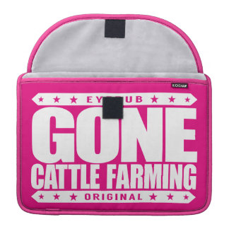 GONE CATTLE FARMING - Healthy Cows, Green Pastures MacBook Pro Sleeve
