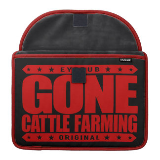 GONE CATTLE FARMING - Healthy Cows, Green Pastures Sleeves For MacBooks