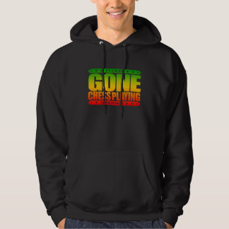 GONE CHESS PLAYING - I'm World's Highest IQ Player Hoodie