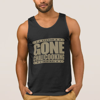 GONE CHILI COOKING - Master Chef With Slow Cooker Tank Top