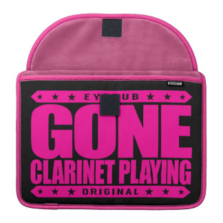GONE CLARINET PLAYING -  I'm Classical Clarinetist MacBook Pro Sleeves