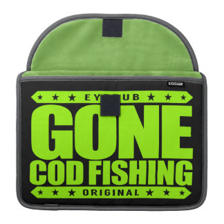 GONE COD FISHING - I Love Nature and Catching Fish Sleeve For MacBooks