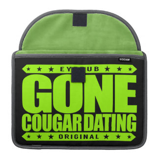 GONE COUGAR DATING - I Love Wild Mature Felines Sleeve For MacBooks