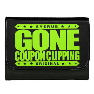 GONE COUPON CLIPPING - Love Coupons, Big Discounts Leather Wallets