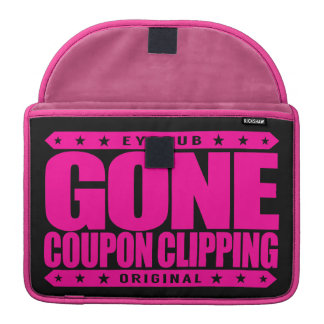 GONE COUPON CLIPPING - Love Coupons, Big Discounts Sleeves For MacBook Pro