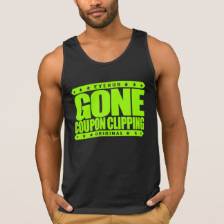GONE COUPON CLIPPING - Love Coupons, Big Discounts Tank Top