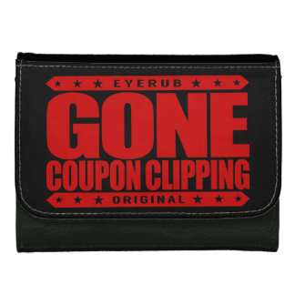 GONE COUPON CLIPPING - Love Coupons, Big Discounts Women's Wallet