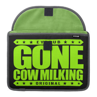 GONE COW MILKING - Love Raw Milk & Cattle Farming Sleeves For MacBooks
