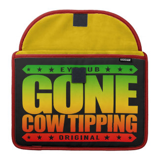GONE COW TIPPING - Entertainment for Drunk Redneck MacBook Pro Sleeves
