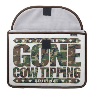 GONE COW TIPPING - Entertainment for Drunk Redneck Sleeve For MacBook Pro