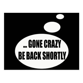 Gone Crazy Talking T-shirts Gifts Postcard
