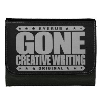 GONE CREATIVE WRITING - I Love to Craft Narratives Women's Wallets