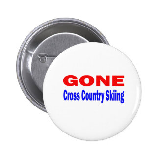Gone Cross Country Skiing. Button