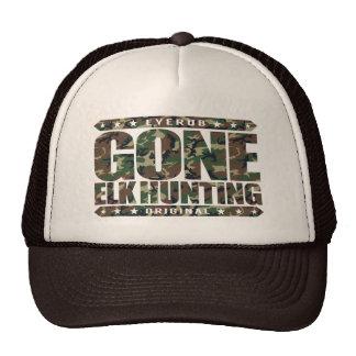 GONE ELK HUNTING - I'm a Proud Ethical Deer Hunter Trucker Hat