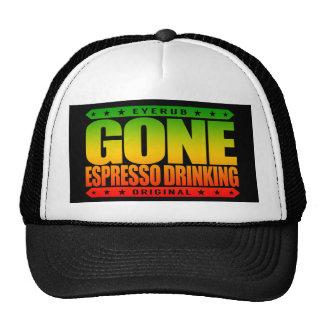 GONE ESPRESSO DRINKING - I'm a Proud Coffee Addict Trucker Hat