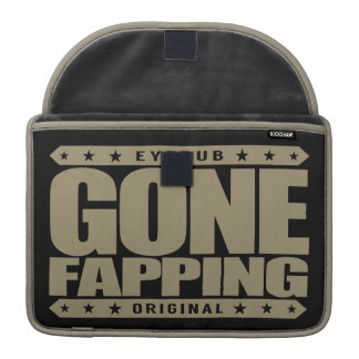 GONE FAPPING - Strong Grip of Celebrity Obsession MacBook Pro Sleeve