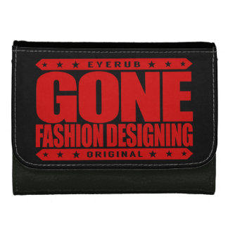 GONE FASHION DESIGNING - A Trendsetter Fashionista Wallet For Women