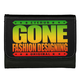 GONE FASHION DESIGNING - A Trendsetter Fashionista Women's Wallets