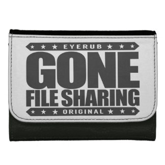 GONE FILE SHARING - I Share My Large Files Legally Leather Wallet For Women