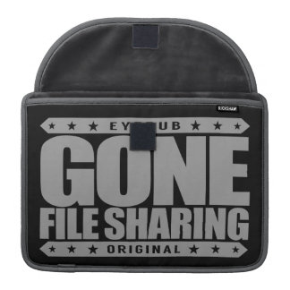 GONE FILE SHARING - I Share My Large Files Legally MacBook Pro Sleeve