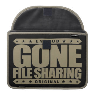 GONE FILE SHARING - I Share My Large Files Legally MacBook Pro Sleeves