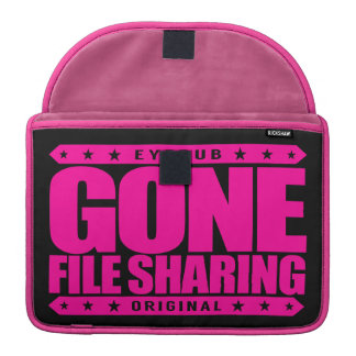 GONE FILE SHARING - I Share My Large Files Legally Sleeves For MacBook Pro