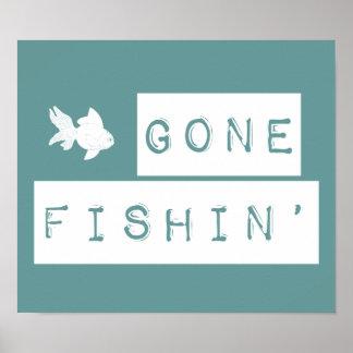 Gone Fishin' (custom colors) Poster