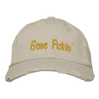 Gone Fishin' Embroidered Hat