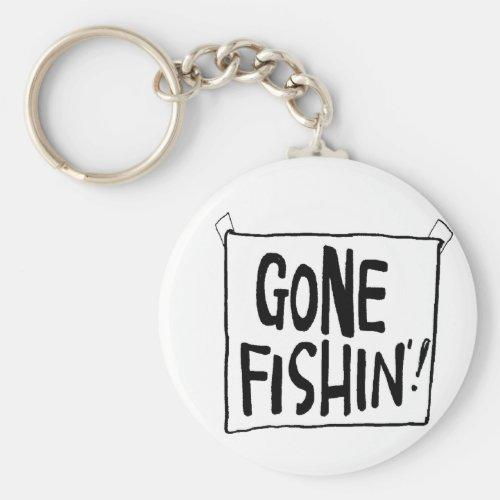 Gone Fishin T_shirts and Gifts Keychain