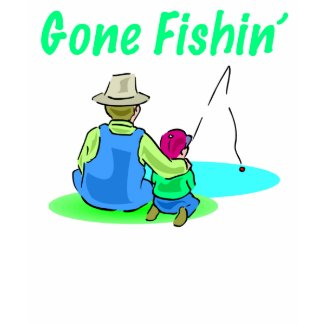 Gone Fishin' Women's T-Shirt shirt