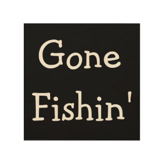Gone Fishin Wood Wall Art