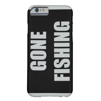Gone Fishing Barely There iPhone 6 Case