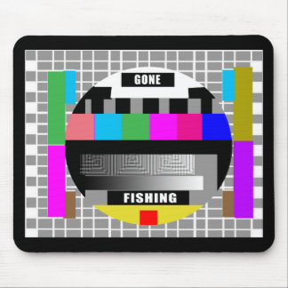 Gone Fishing, Funny Test Pattern T-Shirts! Mouse Pad