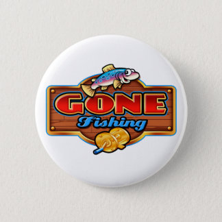 GONE FISHING PINBACK BUTTON