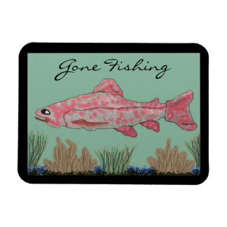 Gone Fishing Trout Premium Magnet