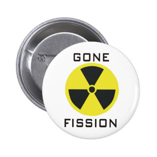 Gone Fission Pinback Buttons