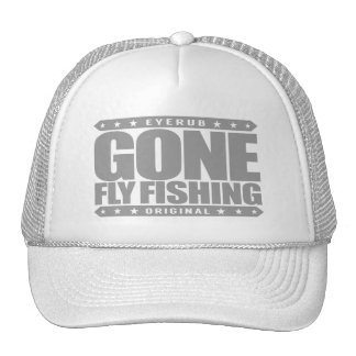 GONE FLY FISHING - State Freshwater Record Holder Trucker Hat