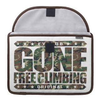 GONE FREE CLIMBING - I'm Skilled Solo Rock Climber Sleeve For MacBook Pro