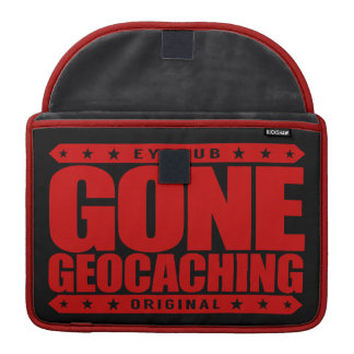 GONE GEOCACHING - Love GPS Treasure-Hunting Games Sleeve For MacBook Pro