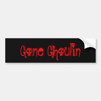 """ Gone Ghoulin "" Funny Halloween Design Bumper Sticker"