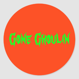""""""" Gone Ghoulin """" Funny Halloween Design Classic Round Sticker"""