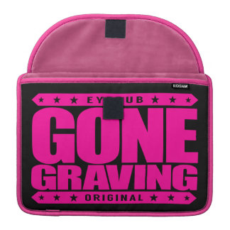 GONE GRAVING - Love Searching Out Cemetery Graves Sleeve For MacBook Pro