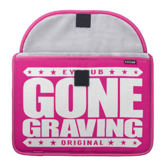 GONE GRAVING - Love Searching Out Cemetery Graves Sleeve For MacBooks