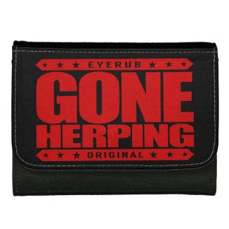GONE HERPING - I Search for Amphibians & Reptiles Women's Wallet