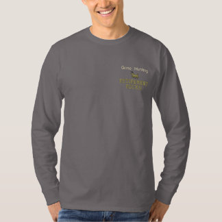 Gone Hunting Retirement Rocks! Embroidered Long Sleeve T-Shirt