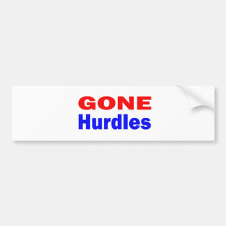 Gone Hurdles. Bumper Sticker