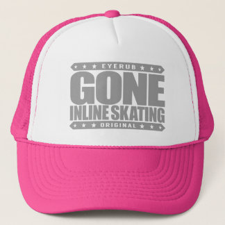 GONE INLINE SKATING - Top Skills at Roller Blading Trucker Hat