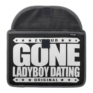 GONE LADYBOY DATING - I Love Bangkok, Thailand Sleeve For MacBook Pro