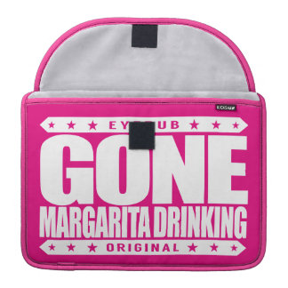 GONE MARGARITA DRINKING - I Love Tequila Cocktails Sleeve For MacBooks