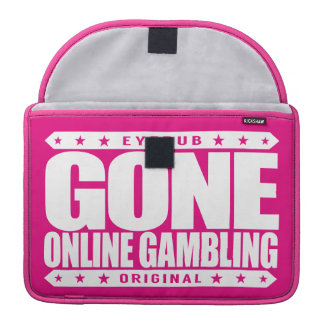 GONE ONLINE GAMBLING - High Stakes Sports Betting Sleeve For MacBook Pro